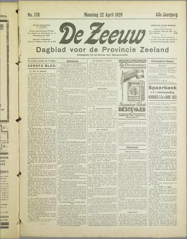 De Zeeuw. Christelijk-historisch nieuwsblad voor Zeeland 1929-04-22