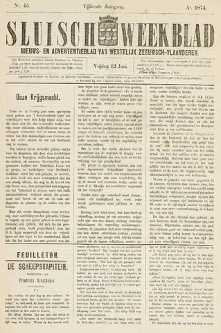 Sluisch Weekblad. Nieuws- en advertentieblad voor Westelijk Zeeuwsch-Vlaanderen 1874-06-12