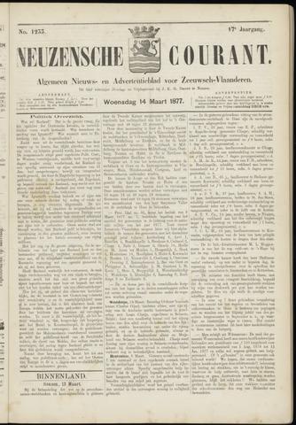 Ter Neuzensche Courant. Algemeen Nieuws- en Advertentieblad voor Zeeuwsch-Vlaanderen / Neuzensche Courant ... (idem) / (Algemeen) nieuws en advertentieblad voor Zeeuwsch-Vlaanderen 1877-03-14