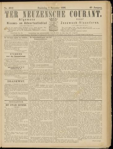 Ter Neuzensche Courant. Algemeen Nieuws- en Advertentieblad voor Zeeuwsch-Vlaanderen / Neuzensche Courant ... (idem) / (Algemeen) nieuws en advertentieblad voor Zeeuwsch-Vlaanderen 1906-11-01