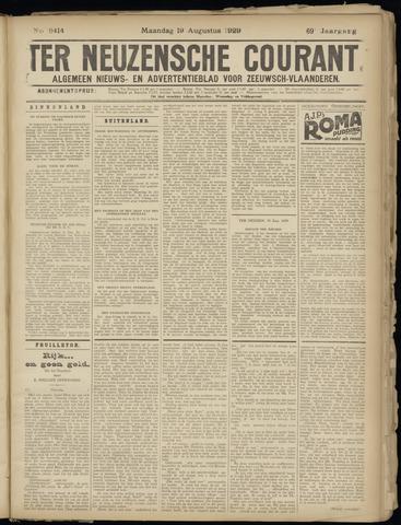 Ter Neuzensche Courant. Algemeen Nieuws- en Advertentieblad voor Zeeuwsch-Vlaanderen / Neuzensche Courant ... (idem) / (Algemeen) nieuws en advertentieblad voor Zeeuwsch-Vlaanderen 1929-08-19
