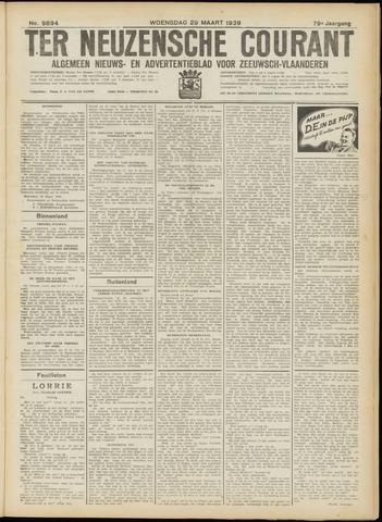 Ter Neuzensche Courant. Algemeen Nieuws- en Advertentieblad voor Zeeuwsch-Vlaanderen / Neuzensche Courant ... (idem) / (Algemeen) nieuws en advertentieblad voor Zeeuwsch-Vlaanderen 1939-03-29
