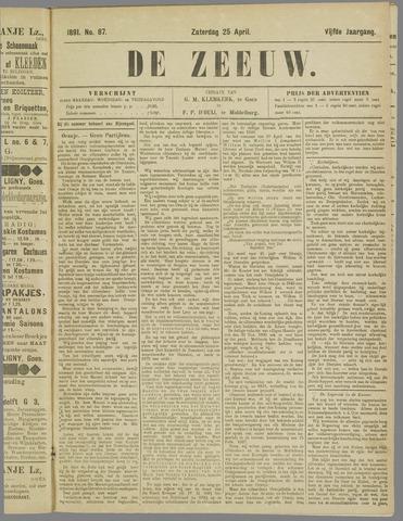 De Zeeuw. Christelijk-historisch nieuwsblad voor Zeeland 1891-04-25