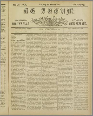 De Zeeuw. Christelijk-historisch nieuwsblad voor Zeeland 1905-12-29