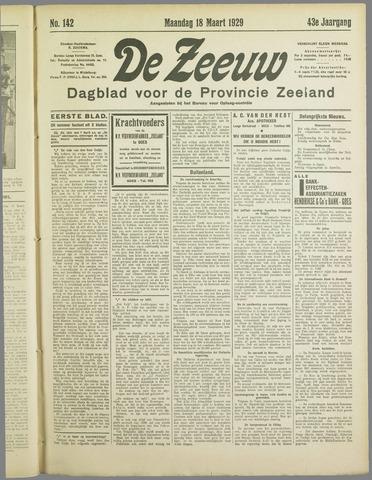 De Zeeuw. Christelijk-historisch nieuwsblad voor Zeeland 1929-03-18