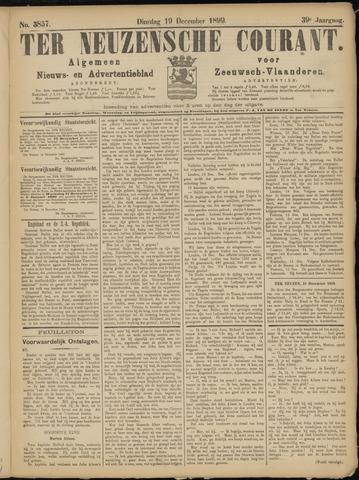 Ter Neuzensche Courant. Algemeen Nieuws- en Advertentieblad voor Zeeuwsch-Vlaanderen / Neuzensche Courant ... (idem) / (Algemeen) nieuws en advertentieblad voor Zeeuwsch-Vlaanderen 1899-12-19
