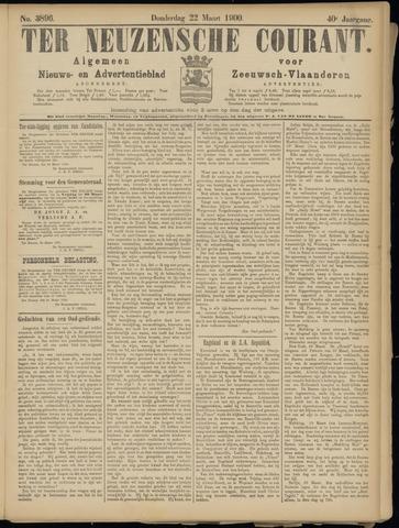 Ter Neuzensche Courant. Algemeen Nieuws- en Advertentieblad voor Zeeuwsch-Vlaanderen / Neuzensche Courant ... (idem) / (Algemeen) nieuws en advertentieblad voor Zeeuwsch-Vlaanderen 1900-03-22