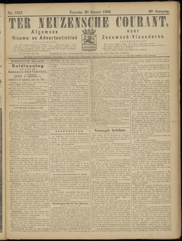 Ter Neuzensche Courant. Algemeen Nieuws- en Advertentieblad voor Zeeuwsch-Vlaanderen / Neuzensche Courant ... (idem) / (Algemeen) nieuws en advertentieblad voor Zeeuwsch-Vlaanderen 1909-01-30