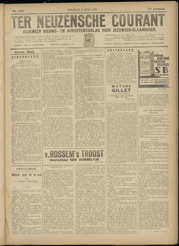 Ter Neuzensche Courant. Algemeen Nieuws- en Advertentieblad voor Zeeuwsch-Vlaanderen / Neuzensche Courant ... (idem) / (Algemeen) nieuws en advertentieblad voor Zeeuwsch-Vlaanderen 1931-06-05