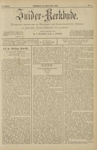 Zuider Kerkbode, Weekblad gewijd aan de belangen der gereformeerde kerken in Zeeland, Noord-Brabant en Limburg. 1899-01-13