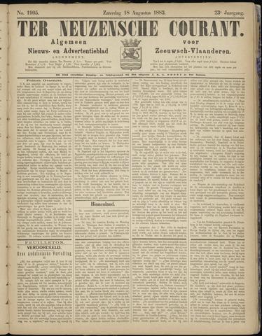Ter Neuzensche Courant. Algemeen Nieuws- en Advertentieblad voor Zeeuwsch-Vlaanderen / Neuzensche Courant ... (idem) / (Algemeen) nieuws en advertentieblad voor Zeeuwsch-Vlaanderen 1883-08-18