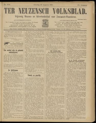 Ter Neuzensch Volksblad. Vrijzinnig nieuws- en advertentieblad voor Zeeuwsch- Vlaanderen / Zeeuwsch Nieuwsblad. Nieuws- en advertentieblad voor Zeeland 1916-08-26