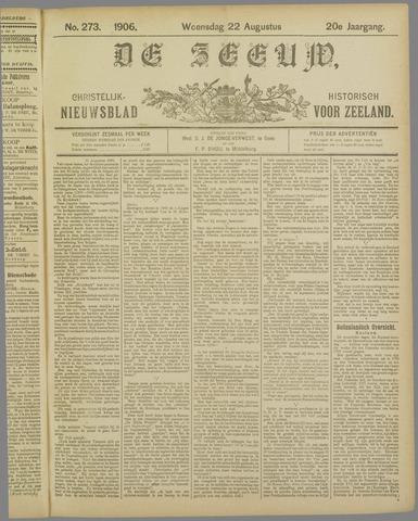 De Zeeuw. Christelijk-historisch nieuwsblad voor Zeeland 1906-08-22