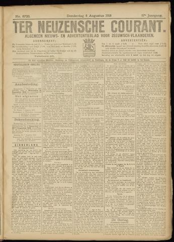 Ter Neuzensche Courant. Algemeen Nieuws- en Advertentieblad voor Zeeuwsch-Vlaanderen / Neuzensche Courant ... (idem) / (Algemeen) nieuws en advertentieblad voor Zeeuwsch-Vlaanderen 1918-08-08