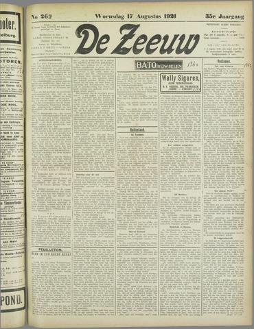 De Zeeuw. Christelijk-historisch nieuwsblad voor Zeeland 1921-08-17