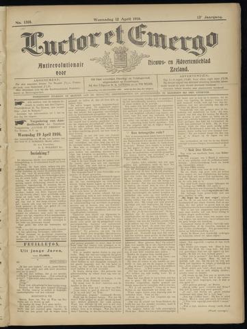 Luctor et Emergo. Antirevolutionair nieuws- en advertentieblad voor Zeeland / Zeeuwsch-Vlaanderen. Orgaan ter verspreiding van de christelijke beginselen in Zeeuwsch-Vlaanderen 1916-04-12