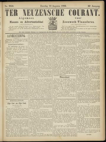 Ter Neuzensche Courant. Algemeen Nieuws- en Advertentieblad voor Zeeuwsch-Vlaanderen / Neuzensche Courant ... (idem) / (Algemeen) nieuws en advertentieblad voor Zeeuwsch-Vlaanderen 1893-08-19
