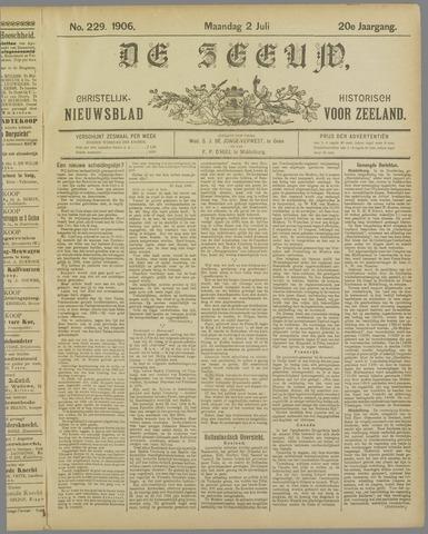 De Zeeuw. Christelijk-historisch nieuwsblad voor Zeeland 1906-07-02