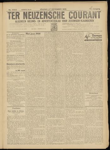 Ter Neuzensche Courant. Algemeen Nieuws- en Advertentieblad voor Zeeuwsch-Vlaanderen / Neuzensche Courant ... (idem) / (Algemeen) nieuws en advertentieblad voor Zeeuwsch-Vlaanderen 1935-12-27